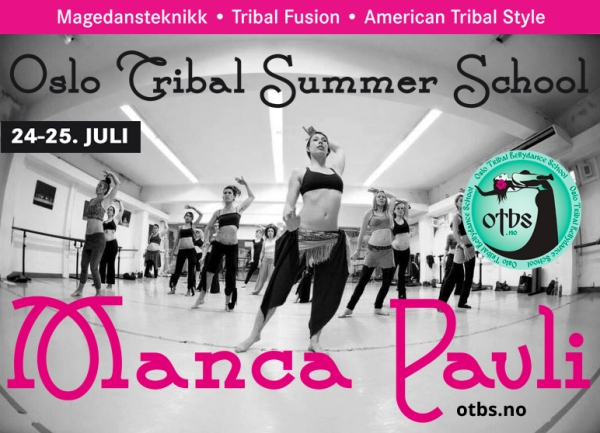 Oslo Tribal Summer School with Manca Pavli