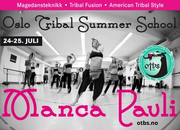 Oslo Tribal Summer School with Manca Pavli